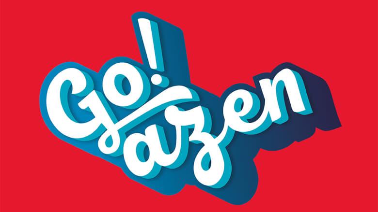 مشاهدة مسلسل Go!azen مترجم أون لاين بجودة عالية
