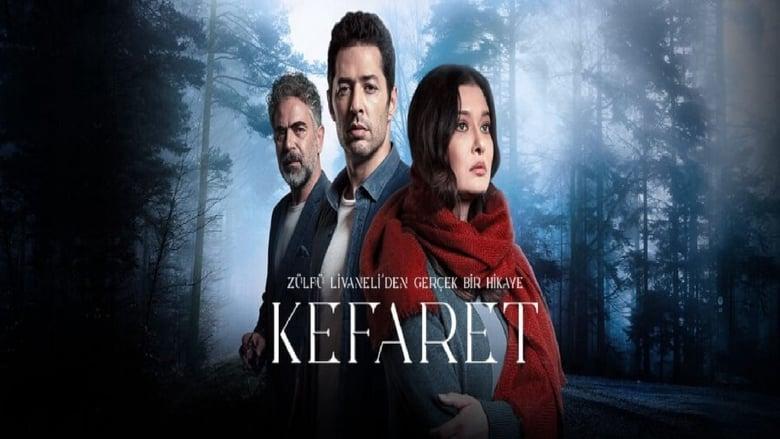 مشاهدة مسلسل Kefaret مترجم اونلاين