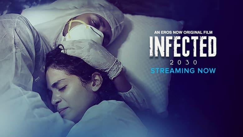 مشاهدة فيلم Infected 2030 2021 مترجم أون لاين بجودة عالية