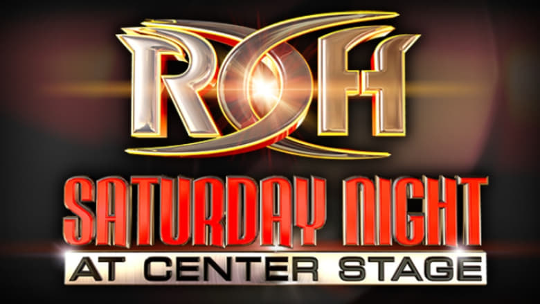 Roh Saturday Night at Center Stage 2020