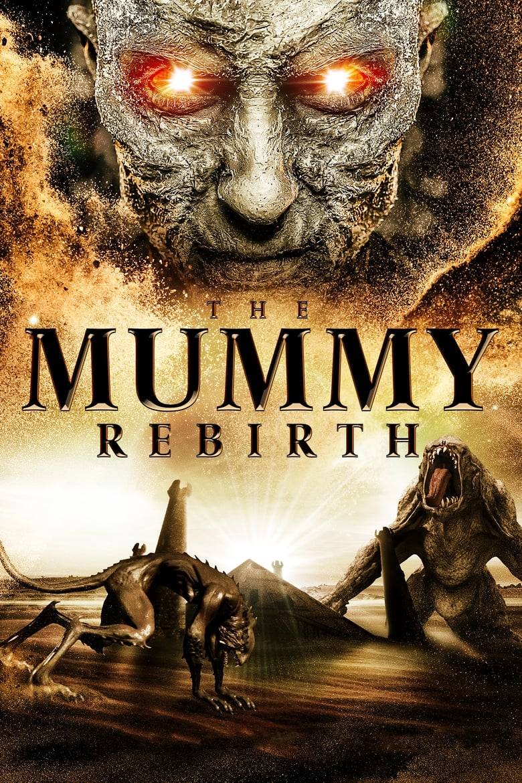 فيلم The Mummy: Rebirth 2019 مترجم