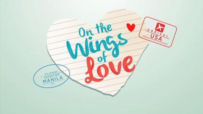 مشاهدة مسلسل On the Wings of Love مترجم أون لاين بجودة عالية