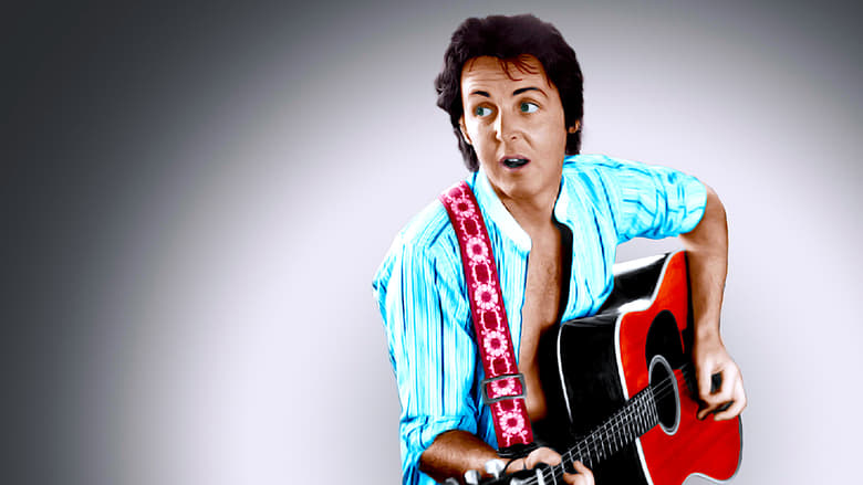 Filmnézés Paul McCartney: The McCartney Years Feliratot Online