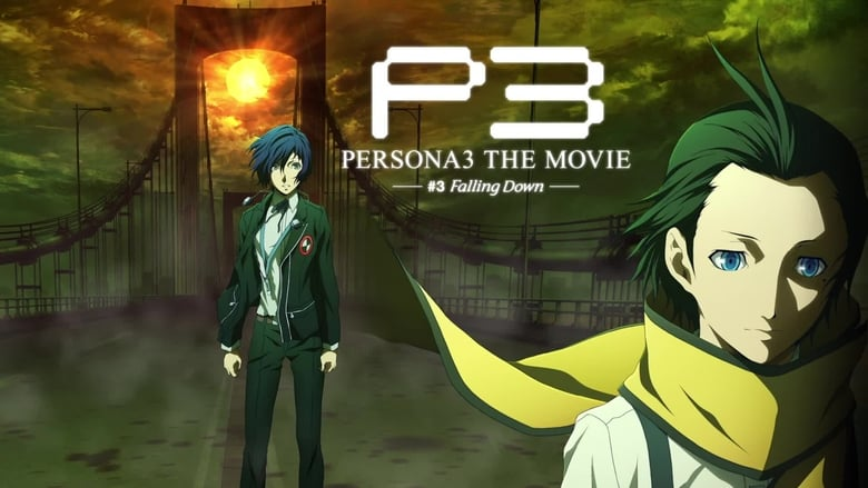 Persona+3+the+Movie%3A+%233+Falling+Down