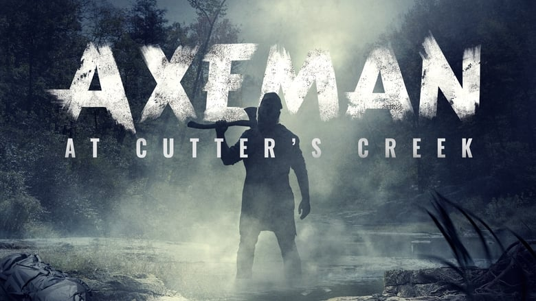 Axeman at Cutters Creek (2021)