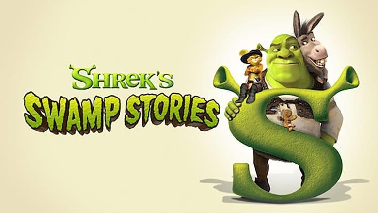 مشاهدة مسلسل Shrek's Swamp Stories مترجم أون لاين بجودة عالية