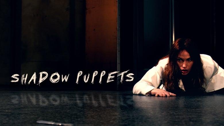 فيلم Shadow Puppets 2007 مترجم اونلاين