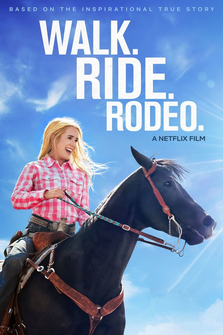 Walk. Ride. Rodeo. - poster