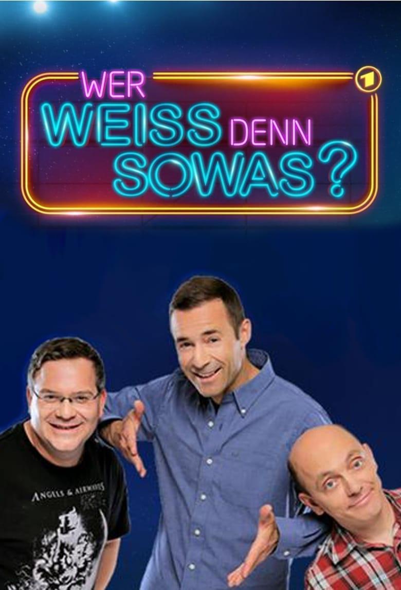 Wer weiß denn sowas? - Reality / 2015 / 6 Staffeln