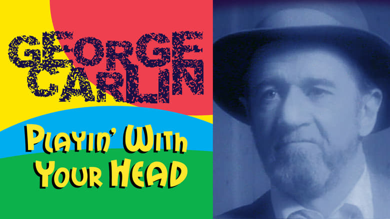 George+Carlin%3A+Playin%27+with+Your+Head