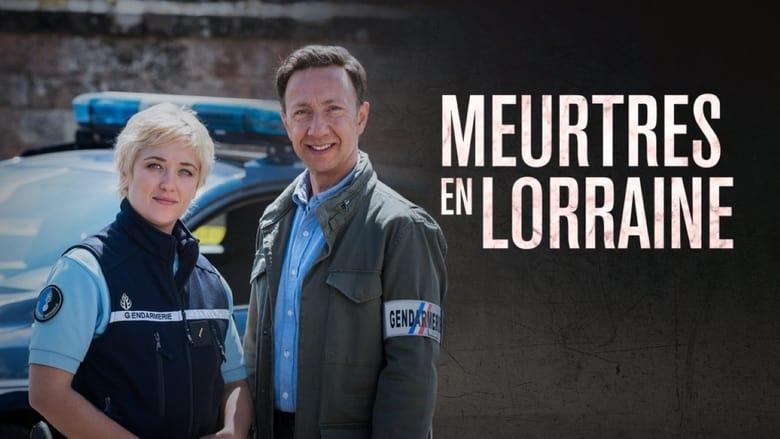 Voir Meurtres en Lorraine streaming complet et gratuit sur streamizseries - Films streaming