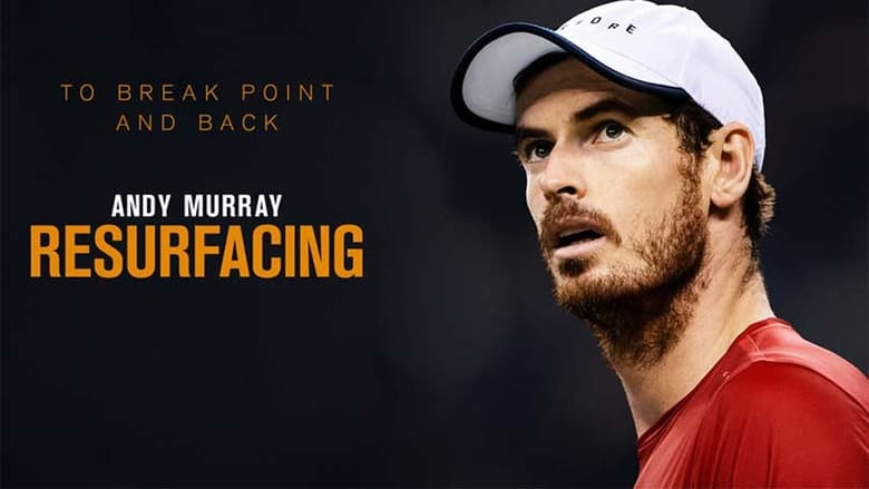 Ver Andy Murray: Resurfacing Online HD Español y Latino (2019)