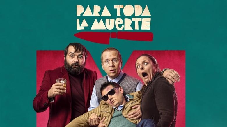 فيلم Para toda la muerte 2020 مترجم اونلاين