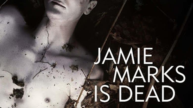 Jamie+Marks+Is+Dead