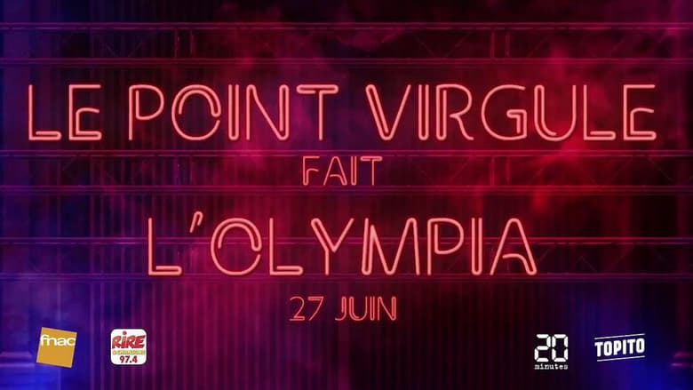 Watch Le Point Virgule fait l'Olympia - 11e édition Full Movie Online Free Solarmovie