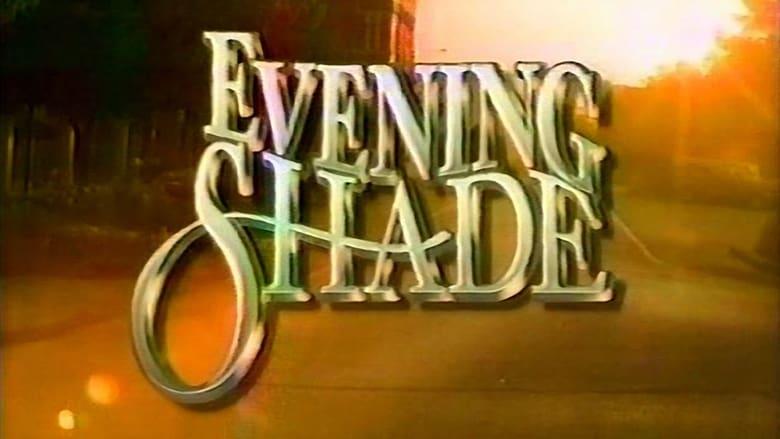 Evening+Shade