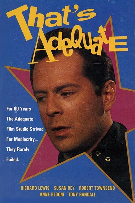 That's Adequate (1989)