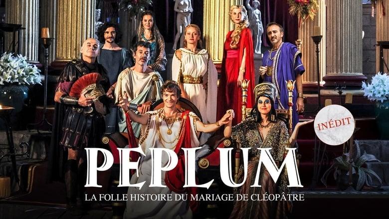 Regardez Peplum: la folle histoire du mariage de Cléopâtre Online HD Française (2019)