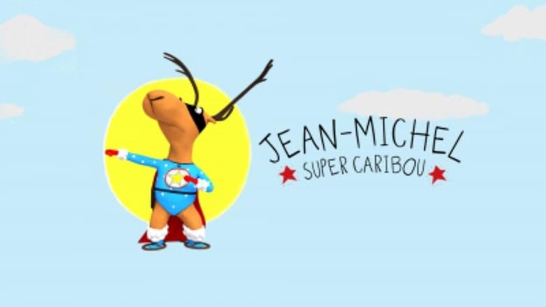 مسلسل Jean-Michel, super caribou 2020 مترجم اونلاين