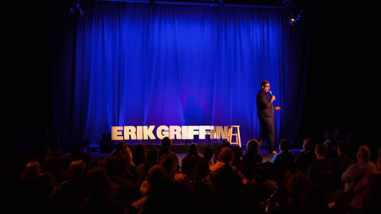 Watch Erik Griffin: The Ugly Truth free