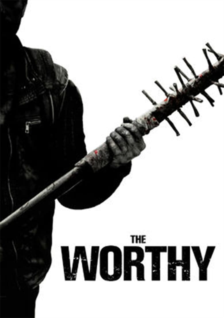 The Worthy (2016) OnLine D.D.