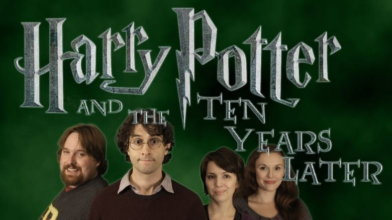 Harry Potter and the Ten Years Later 2012