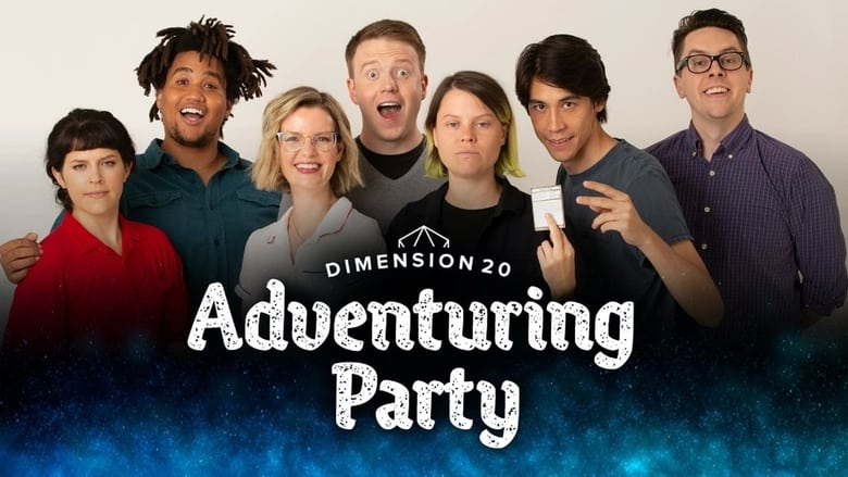 مشاهدة مسلسل Dimension 20's Adventuring Party مترجم أون لاين بجودة عالية