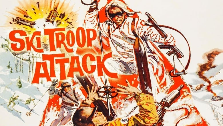 Watch Ski Troop Attack Full Movie Online Free