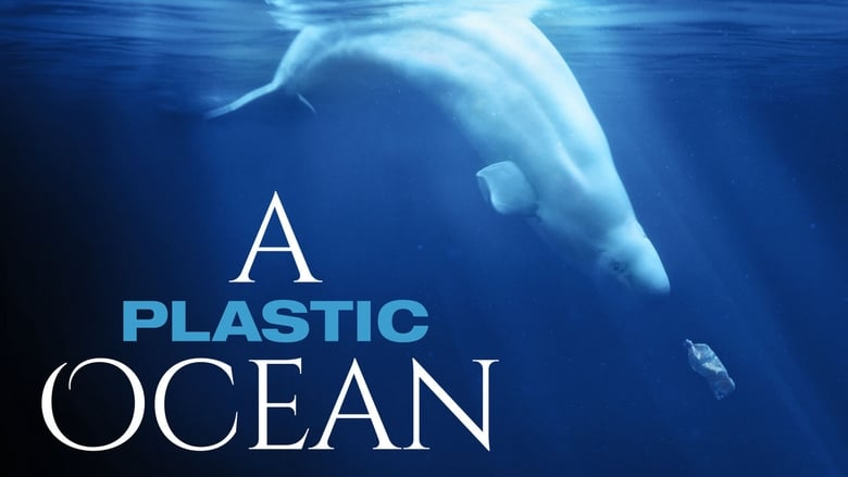 Watch A Plastic Ocean free
