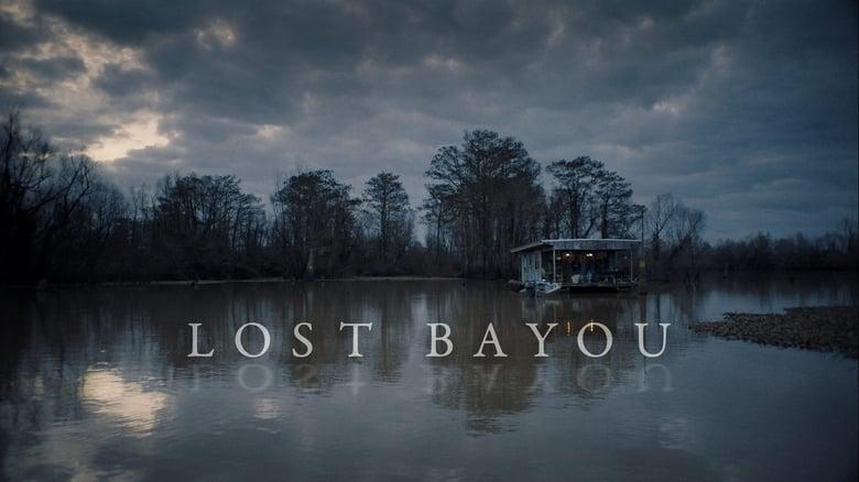 Film Lost Bayou De Bonne Qualité