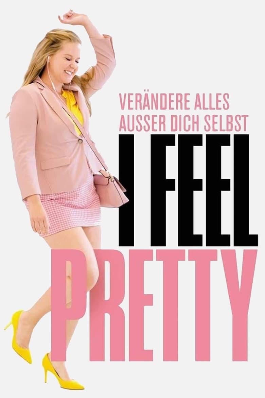 I Feel Pretty - Komödie / 2018 / ab 0 Jahre