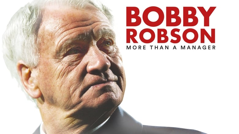 Ver Bobby Robson: More Than a Manager Gratis