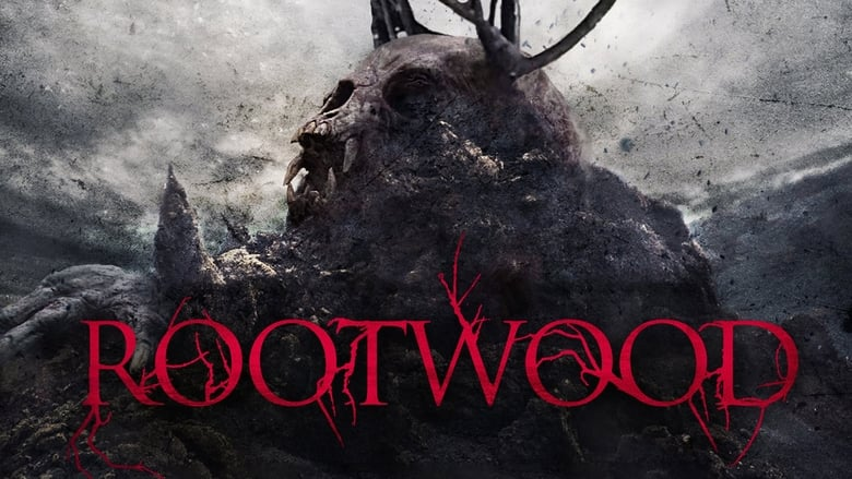 Watch Rootwood 2019 Full Movie Online Free