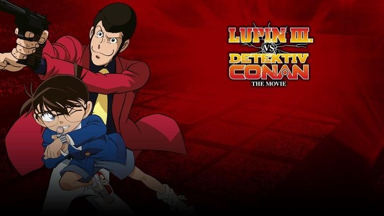 مشاهدة فيلم Lupin the Third vs. Detective Conan: The Movie 2013 مترجم أون لاين بجودة عالية