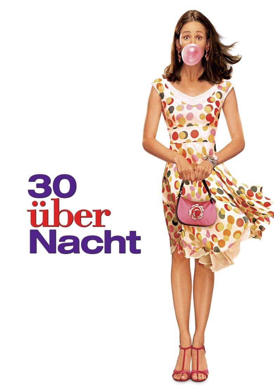 30 über Nacht - Komödie / 2004 / ab 6 Jahre