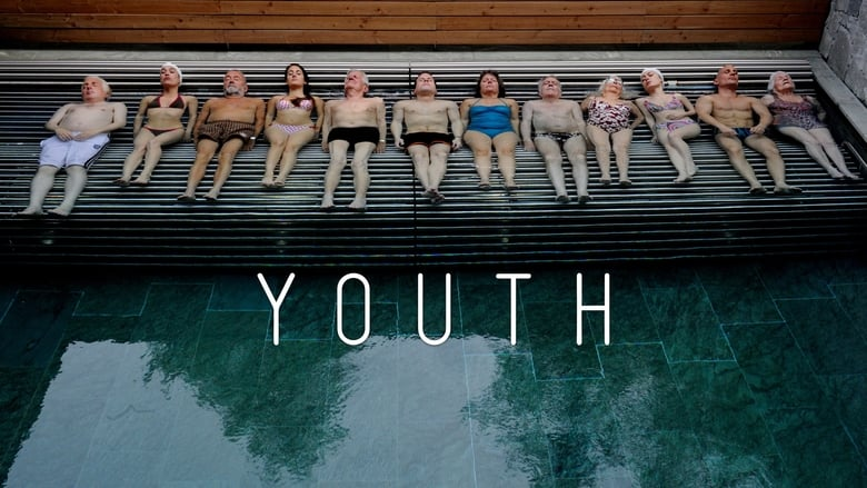 Youth+-+La+giovinezza