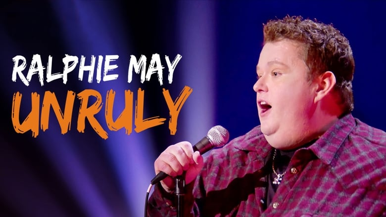 Ralphie+May%3A+Unruly