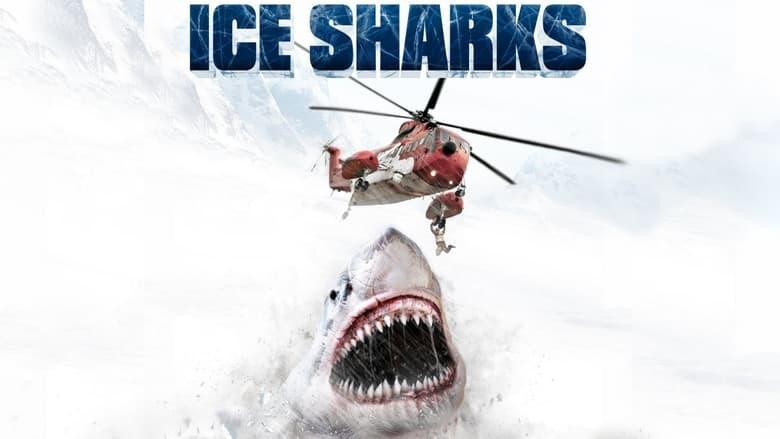 Voir Ice Sharks streaming complet et gratuit sur streamizseries - Films streaming