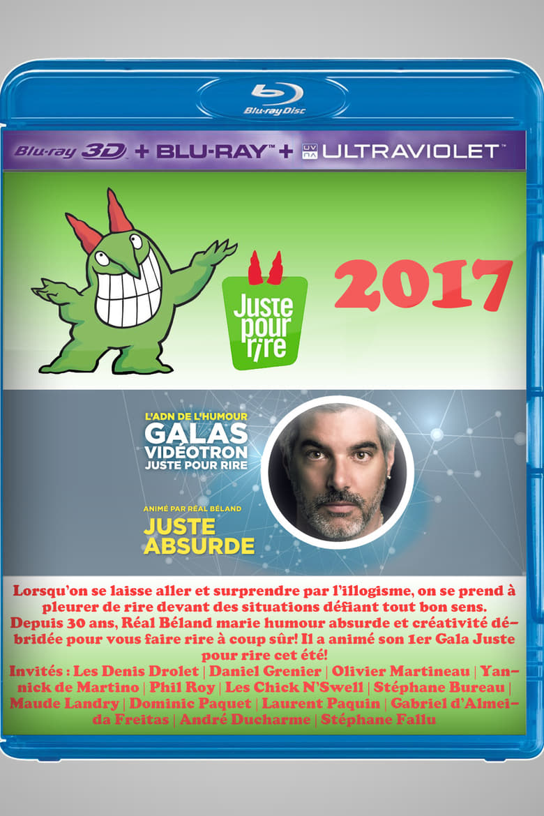 Juste Pour Rire 2017 - Gala Juste Absurde