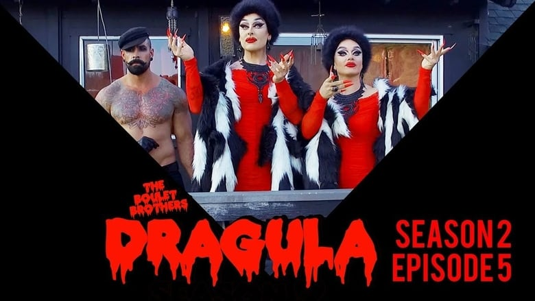 The Boulet Brothers' Dragula: 2×5