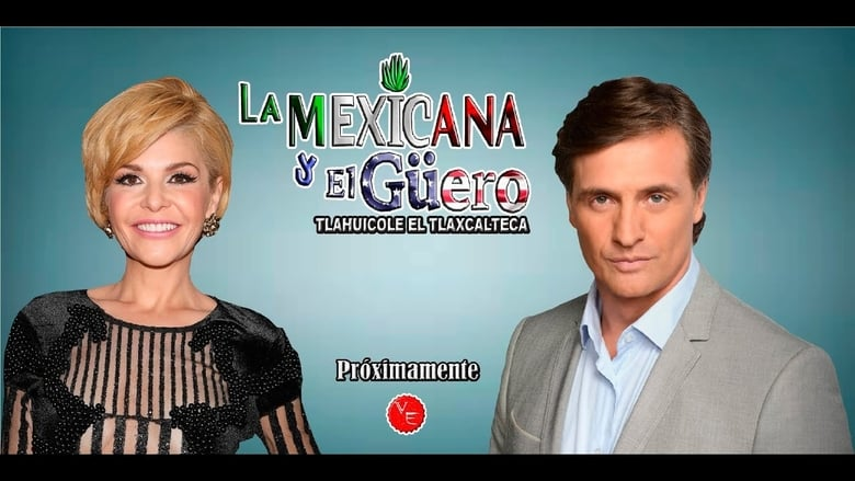 La+Mexicana+y+El+G%C3%BCero