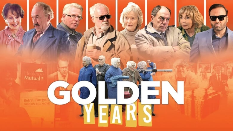 Guarda Film Golden years - La banda dei pensionati Gratis In Italiano