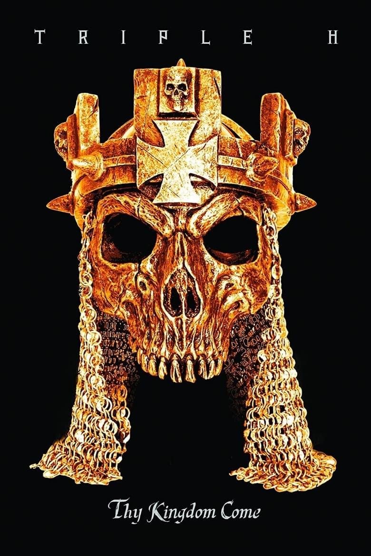WWE: Triple H: Thy Kingdom Come (2013)