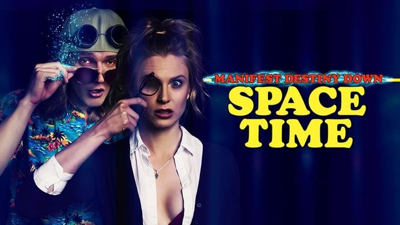 Manifest Destiny Down: Spacetime