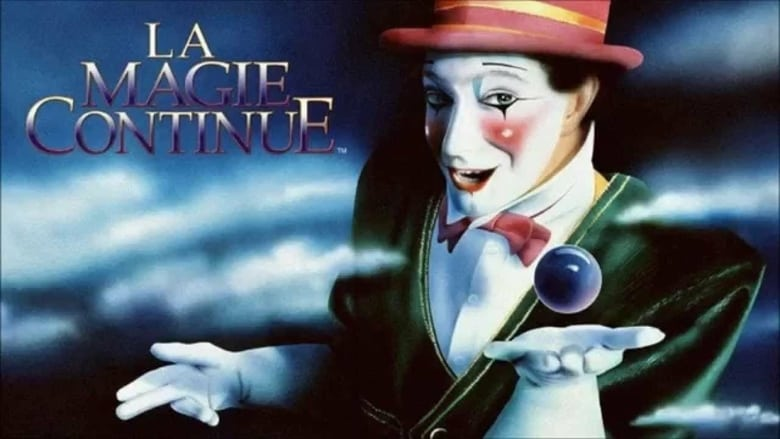 Cirque+du+Soleil%3A+La+Magie+Continue