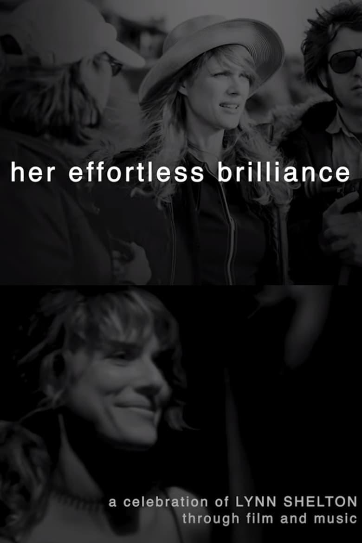Her Effortless Brilliance: A Celebration of Lynn Shelton Through Film and Music (2020)