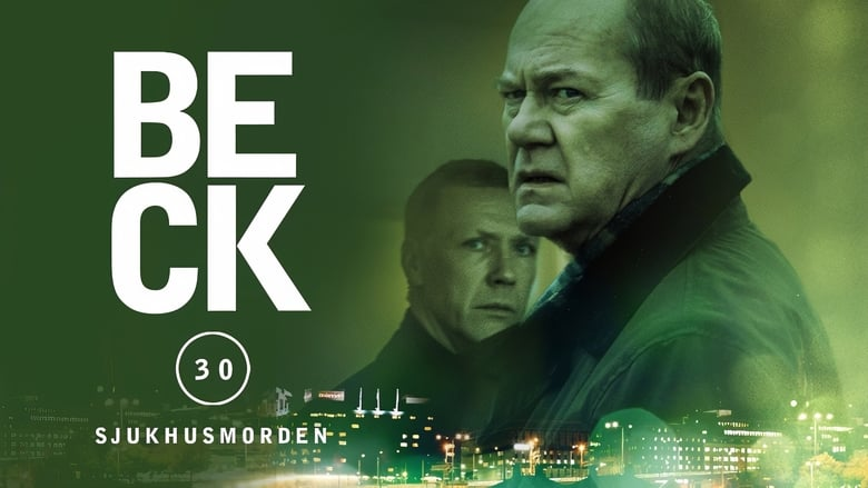 فيلم Beck 30 – The Hospital Murders 2015 مترجم اونلاين