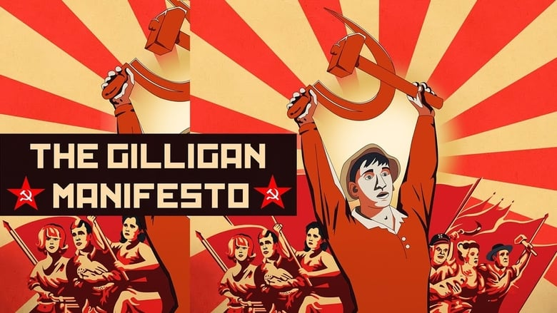Watch The Gilligan Manifesto free
