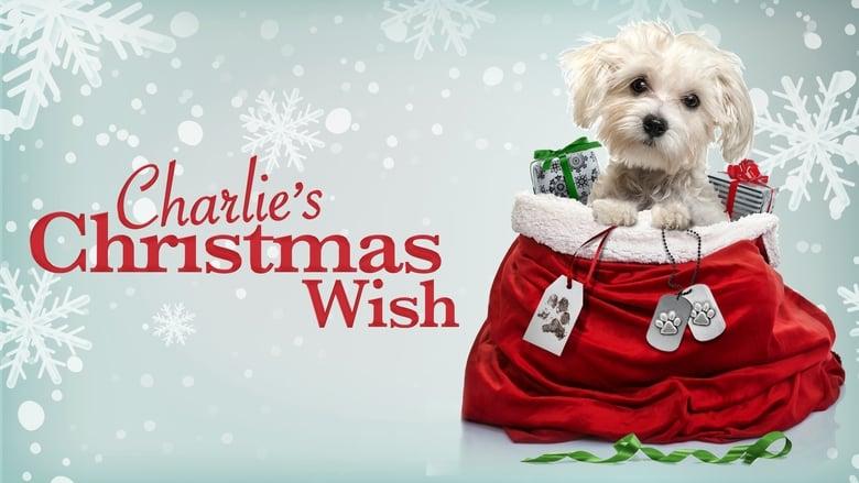 مشاهدة فيلم Charlie's Christmas Wish 2020 مترجم أون لاين بجودة عالية