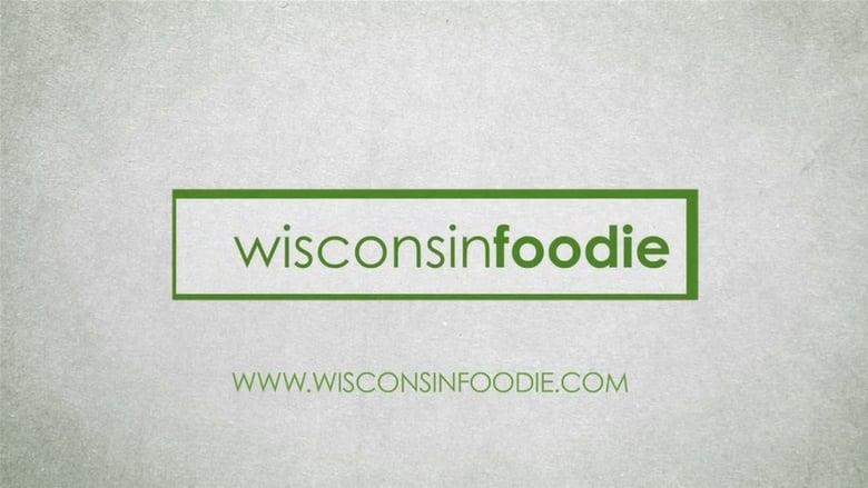 مشاهدة مسلسل Wisconsin Foodie مترجم أون لاين بجودة عالية